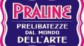 MOSTRE MILANO: PRALINE, prelibatezze dal mondo dell'arte – da Rubuntja a Tadini – gennaio 2015 – Spazio Tadini