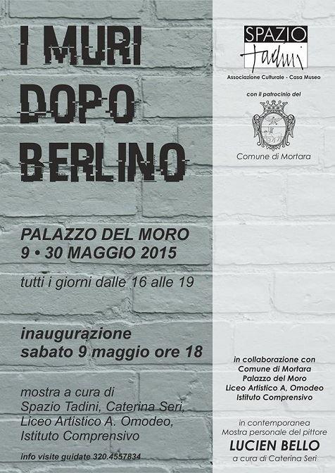 I muri dopo Berlino fanno tappa a Mortara con una nuova mostra a  Palazzo del Moro