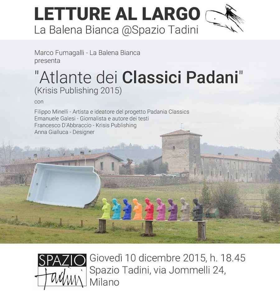 Atlante Dei Classici Padani Da Padania Classics A Spazio