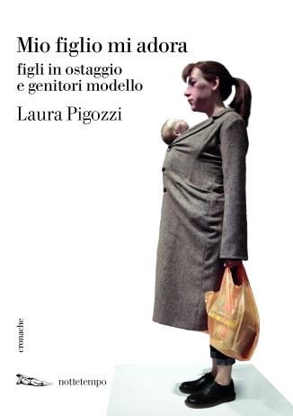 Pigozzi_Mio_figlio_mi_adora_cover_hr