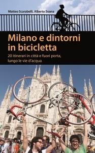 Alberto Soana, Milano e dintorni in bicicletta