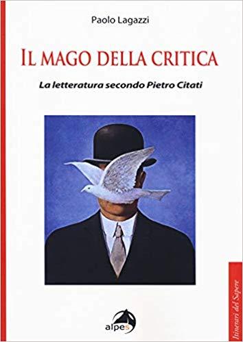 Citati, Il mago della critica di Paolo Lagazzi